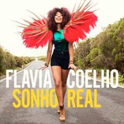 """album de Flavia Coelho """"Sonho Real"""""""
